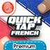 Quick Tap French Premium